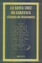STA CRUZ DE CARAVACA: TESOROS Y ORACIONES