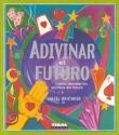 ADIVINAR FUTURO