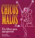 CHICOS MALOS SEX-PERTOS